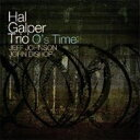 Artist Name: H - Hal Galper / O's Time 輸入盤 【CD】