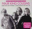 艺人名: F - 【送料無料】 Four King Cousins / More Today Than Yesterday: Classic Songs 60s & 70s 輸入盤 【CD】