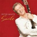藝人名: P - 【送料無料】 Peter White ピーターホワイト / Smile 輸入盤 【CD】