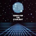 【送料無料】 TRICERATOPS トライセラトップス / SONGS FOR THE STARLIGHT 【CD】