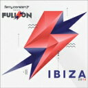 Ferry Corsten フェリーコースティン / Full On Ibiza 2014 輸入盤 【CD】