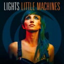 藝人名: L - Lights (Rock) / Little Machines 輸入盤 【CD】