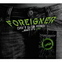 Foreigner フォーリナー / Can't Slow Down - When It's Live 【LP】