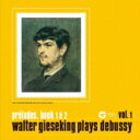 Composer: Ta Line - Debussy ドビュッシー / Preludes Book.1.2: Gieseking 【CD】