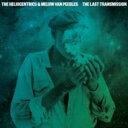 Artist Name: H - 【送料無料】 Heliocentrics / Melvin Van Peebles / Last Transmission 輸入盤 【CD】