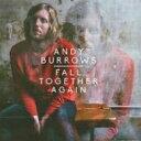 艺人名: A - Andy Burrows / Fall Together Again 輸入盤 【CD】