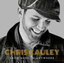 Artist Name: C - Chris Cauley (Dance) / From Here To Anywhere 【CD】