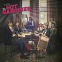 艺人名: H - Hot Sardines / Hot Sardines 輸入盤 【CD】