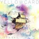 Artist Name: Y - Yellowcard イエローカード / Lift A Sail 【CD】