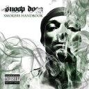 Artist Name: S - Snoop Dogg スヌープドッグ / Smokers Handbook 輸入盤 【CD】