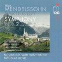 【送料無料】 Mendelssohn メンデルスゾーン / 交響曲第2番『讃歌』 ボイド&ヴィンタートゥール・ムジークコレギウム、L.ラーション、ハルテリウス、他 輸入盤 【SACD】