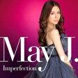 【送料無料】 May J. メイジェイ / Imperfection (CD+Blu-ray) 【CD】