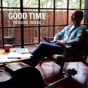 艺人名: I - 【送料無料】 井上陽介 / Good Time 【CD】