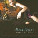 艺人名: N - 【送料無料】 Nicki Parrott ニッキパロット / Moon River 【SACD】