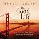 艺人名: B - Beegie Adair ビージーアデール / Good Life: A Jazz Piano Tribute To Tony Bennett 輸入盤 【CD】