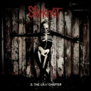 Artist Name: S - Slipknot スリップノット / 5: The Gray Chapter 【CD】