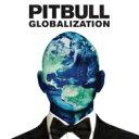 Pitbull ピットブル / Globalization 【CD】