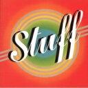 Stuff スタッフ / Stuff 【CD】