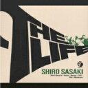藝人名: S - 佐々木史郎 / Life 【CD】