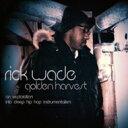 Artist Name: R - Rick Wade / Golden Harvest 輸入盤 【CD】