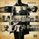 Artist Name: T - T.I. ティーアイ / Paperwork 輸入盤 【CD】