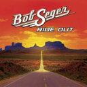 【送料無料】 Bob Seger ボブシーガー / Ride Out 輸入盤 【CD】