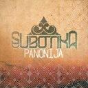 艺人名: S - 【送料無料】 Subotika / Panojija 輸入盤 【CD】