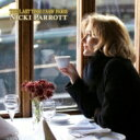楽天HMV ローソンホットステーション RNicki Parrott ニッキパロット / Last Time I Saw Paris: 思い出のパリ 【CD】