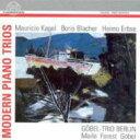 作曲家名: Ka行 - カーゲル、マウリシオ(1931-2008) / Modern Pno Trios 輸入盤 【CD】