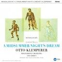 Mendelssohn メンデルスゾーン / Ein Sommernachtstraum: Klemperer / Po 【Hi Quality CD】