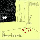 NOA / Paper Hearts 【CD】