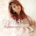 Che'nelle シェネル / Happiness 【CD Maxi】
