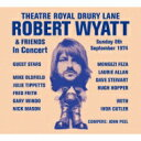 Artist Name: R - Robert Wyatt ロバートワイアット / Theatre Royal Drury Lane 8th September 1974 【CD】