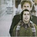 艺人名: S - Simon&Garfunkel サイモン&ガーファンクル / Bridge Over Troubled Water 輸入盤 【CD】