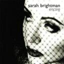 Sarah Brightman サラブライトマン / アンコール〜もし私がふたたび恋に落ちたら 輸入盤 【CD】