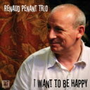 Artist Name: R - Renaud Penant / I Want To Be Happy 輸入盤 【CD】