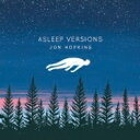 艺人名: J - Jon Hopkins / Asleep Versions 輸入盤 【CD】