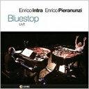 藝人名: E - Enrico Intra / Enrico Pieranunzi / Bluestop Live 輸入盤 【CD】
