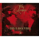 艺人名: Q - 【送料無料】 Quireboys / This Is Rock N Roll II 輸入盤 【CD】