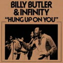 Artist Name: I - 【送料無料】 Infinity / Billy Butler / Hung Up On You 輸入盤 【CD】