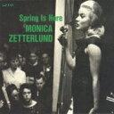 艺人名: M - 【送料無料】 Monica Zetterlund モニカゼタールンド / Spring Is Here 【CD】