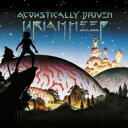 Artist Name: U - Uriah Heep ユーライアヒープ / Acoustically Driven 輸入盤 【CD】