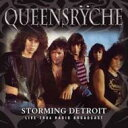 Artist Name: Q - Queensryche クイーンズライチ / Storming Detroit 輸入盤 【CD】