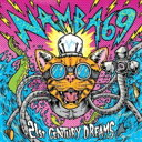 Artist Name: Na Line - 【送料無料】 NAMBA69 / 21st CENTURY DREAMS 【CD】