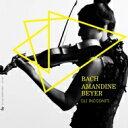 【送料無料】 Bach, Johann Sebastian バッハ / Sonatas & Partitas For Solo Violin, Violin Concertos: A.beyer(Vn) Gli Incogniti +c.p.e.bach 輸入盤 【CD】