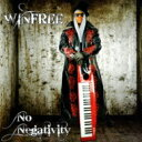 Artist Name: W - 【送料無料】 Winfree / No Negativity 輸入盤 【CD】