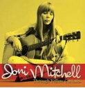 【送料無料】 Joni Mitchell ジョニミッチェル / Through Yellow Curtains 輸入盤 【CD】