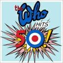 【送料無料】 The Who フー / Hits 50!(2CD) 【SHM-CD】