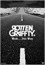Rotten Grafitti ロットングラフティー / Walk.....This Way 【DVD】