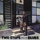 Artist Name: B - Bobby Bland ボビーブランド / Two Steps From The Blues 輸入盤 【CD】